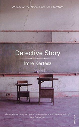 Detective Story by Imre Kertesz