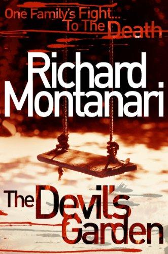 The Devil's Garden By Richard Montanari