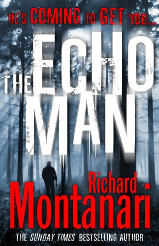 The Echo Man By Richard Montanari