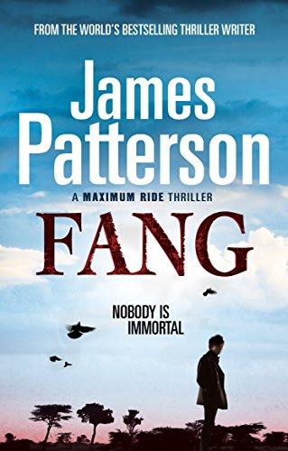 Maximum Ride: Fang: Dystopian Science Fiction by James Patterson