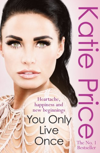 You Only Live Once by Katie Price