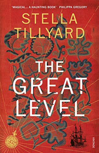 The Great Level By Stella Tillyard