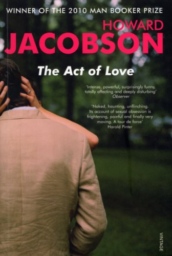 The Act of Love By Howard Jacobson