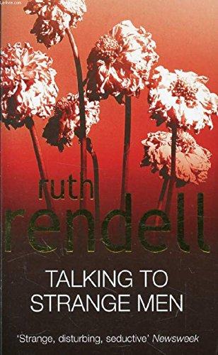 TALKING TO STRANGE MEN By RENDELL Ruth