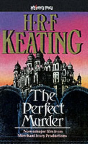 The Perfect Murder By H. R. F. Keating