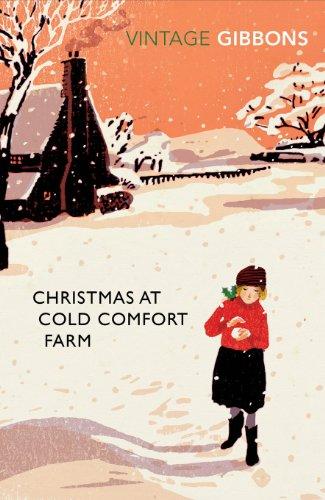 Christmas at Cold Comfort Farm (Vintage Classics) By Stella Gibbons