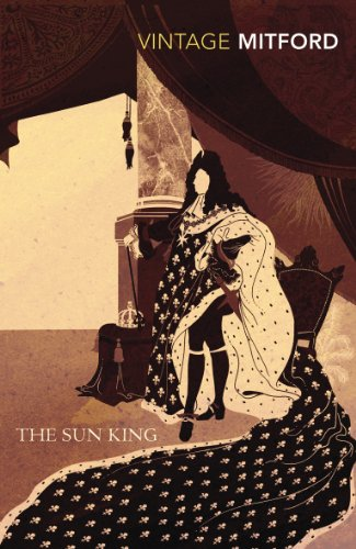 Sun King The Sun King By Nancy Mitford