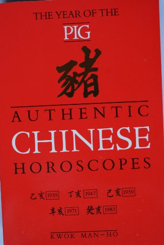 Authentic Chinese Horoscopes By Man-Ho Kwok