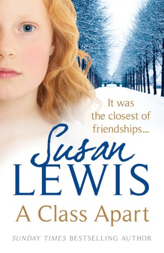 A Class Apart By Susan Lewis