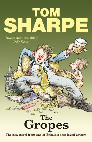 The Gropes by Tom Sharpe
