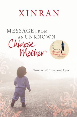Message from an Unknown Chinese Mother By Xinran