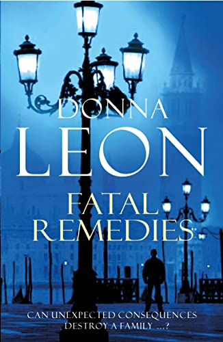 Fatal Remedies: (Brunetti) by Donna Leon