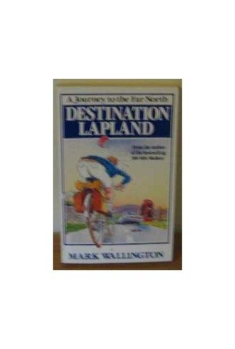 Destination Lapland By Mark Wallington