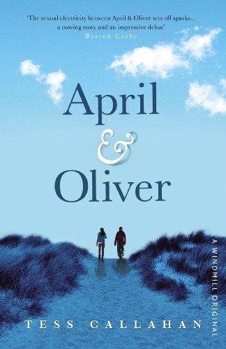 April & Oliver By Tess Callahan