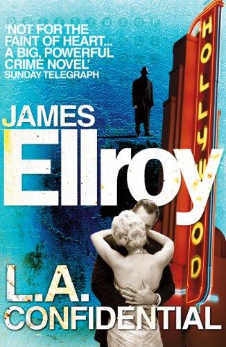 LA Confidential By James Ellroy