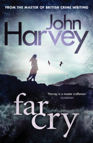 Far Cry: (Grayson & Walker) By John Harvey