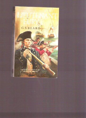 Lieutenant Fury - A Novel of Adventure on the High Seas