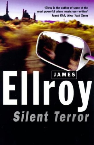 Silent Terror by James Ellroy