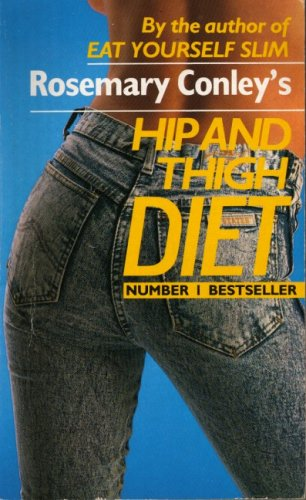 Rosemary Conley's Hip and Thigh Diet by Rosemary Conley