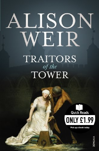 Traitors of the Tower By Alison Weir