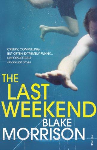 The Last Weekend By Blake Morrison
