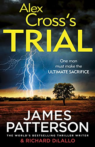 Alex Cross's Trial: (Alex Cross 15) by James Patterson