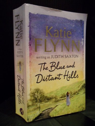 Blue and Distant Hills By Katie Flynn