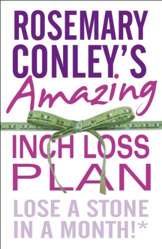 Rosemary Conley's Amazing Inch Loss Plan By Rosemary Conley