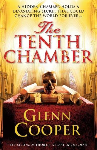 The Tenth Chamber By Glenn Cooper