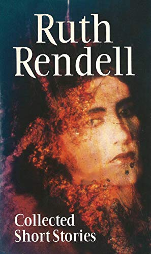 Collected Short Stories By Ruth Rendell