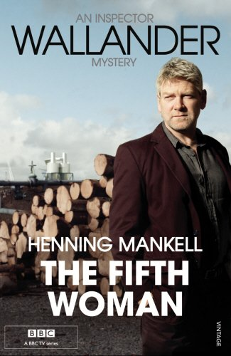 The Fifth Woman: Kurt Wallander By Henning Mankell