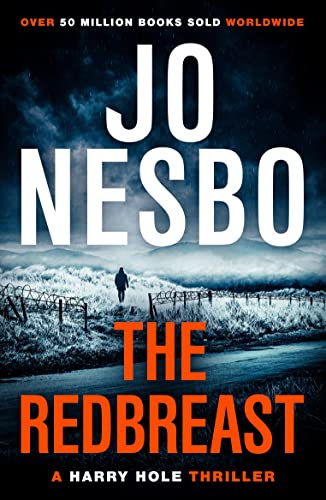 The Redbreast: A Harry Hole Thriller (Oslo Sequence 1) by Jo Nesbo