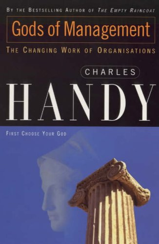 The Gods Of Management By Charles Handy