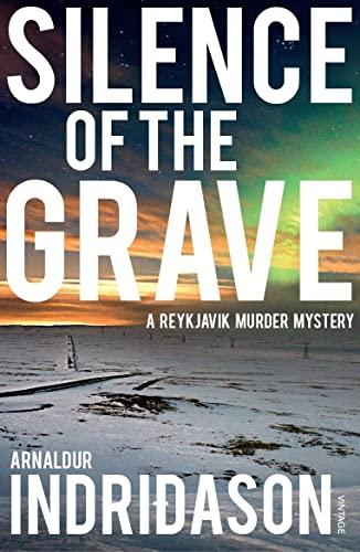Silence Of The Grave (Reykjavik Murder Mysteries 2) By Arnaldur Indridason