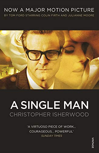 A Single Man (Vintage Classics) By Christopher Isherwood