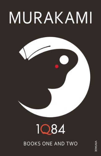 1Q84: Books 1 and 2: Books 1 and 2 by Haruki Murakami