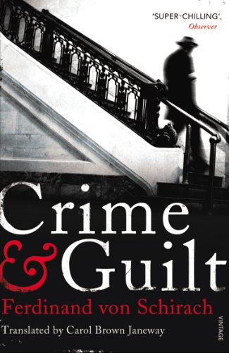Crime and Guilt By Ferdinand von Schirach