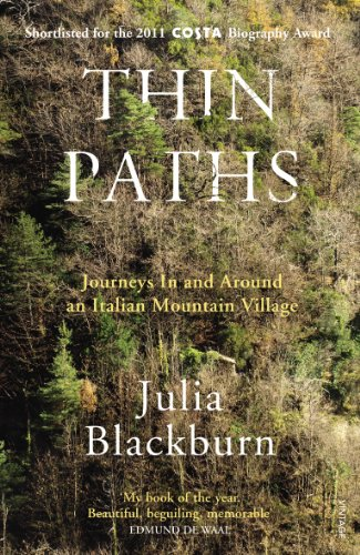 Thin Paths: Journeys in and Around an Italian Mountain Village by Julia Blackburn