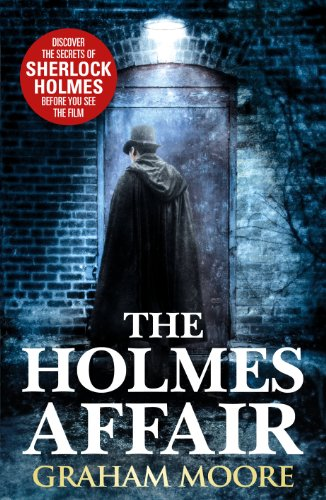 The Holmes Affair By Graham Moore