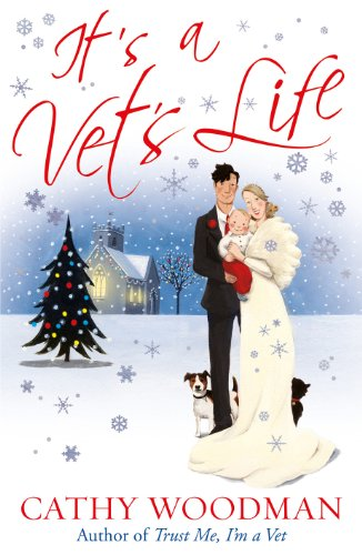 It's a Vets Life: (Talyton St George) by Cathy Woodman