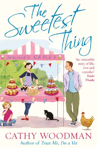The Sweetest Thing: (Talyton St George) By Cathy Woodman