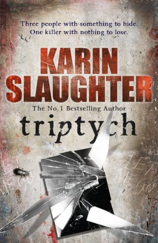 Triptych: (Will Trent Series Book 1) (The Will Trent Series) By Karin Slaughter