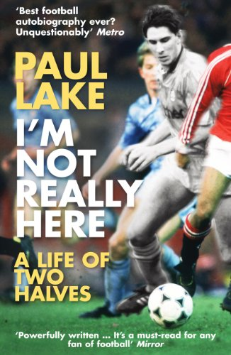 I'm Not Really Here by Paul Lake