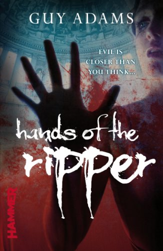 Hands of the Ripper by Guy Adams