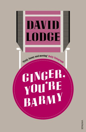 Ginger, You're Barmy By David Lodge