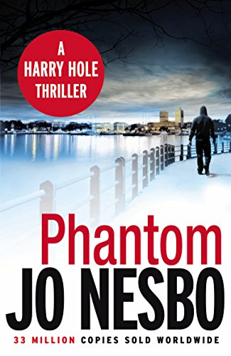 Phantom: A Harry Hole Thriller (Oslo Sequence 7) by Jo Nesbo