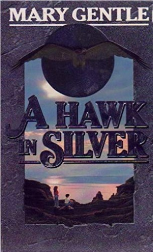 A Hawk in Silver By Mary Gentle