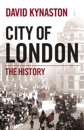 City of London By David Kynaston