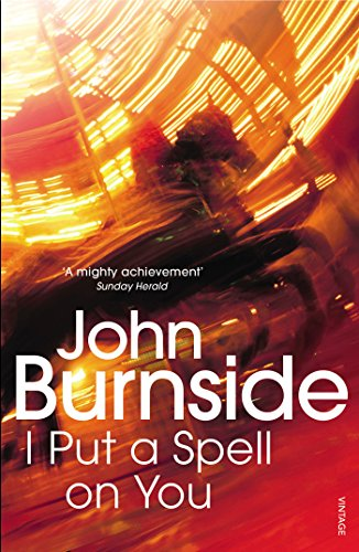 I Put a Spell on You von John Burnside