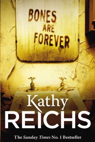 Bones are Forever: (Temperance Brennan 15) by Kathy Reichs